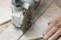 Как резать плитку болгаркой без дополнительных затрат на специальные приспособления
